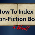 Learn How To Index A Non-Fiction Book