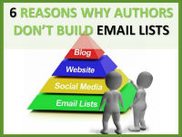 6 reasons why authors don't build email lists | ForAuthors.info