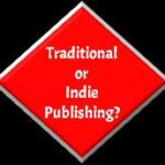 Traditional or Indie Publishing ForAuthors